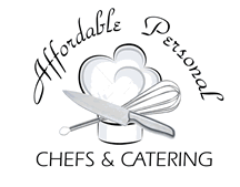 Affordable Personal Chefs and Catering